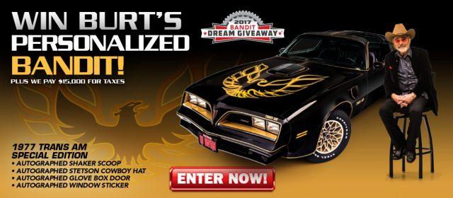 Dream Giveaway Sweepstakes, Win Burt's Trans Am!